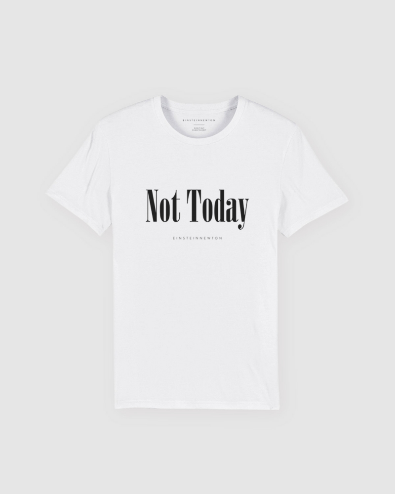 Not Today T-Shirt Air